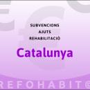Ajuts i subvencions per a la rehabilitació d'edificis residencials de tot Catalunya (excepte Barcelona) — convocatòria 2015